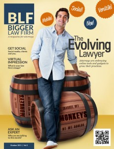Bigger Law Firm, a magazine for attorneys ships November 2011
